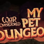 War for the Overworld My Pet Dungeon