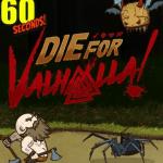 60 Seconds Die for Valhalla