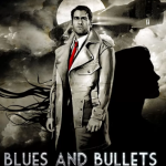 Blues and Bullets Episode 1