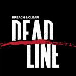 Breach and Clear Deadline