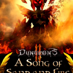 Dungeons II A Song of Sand and Fire