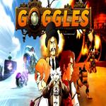 Goggles World of Vaporia