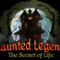 Haunted Legends The Secret Of Life