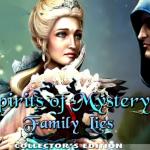 Spirit of Mystery 6 Family Lies