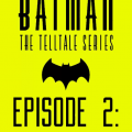 Batman Episode 2