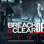 Breach and Clear Deadline Rebirth