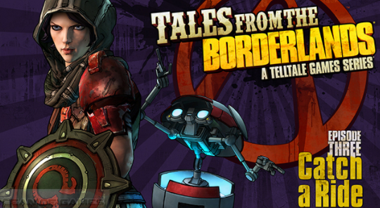 Tales From The Borderlands Episode 3 PC Game