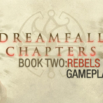 Dreamfall Chapters Book Two Rebels Flt