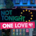 Not Tonight One Love