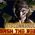 Rts Commander Smash the Rebels