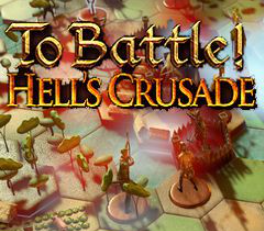 To Battle Hells Crusade Skidrow