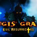 Hegis Grasp Evil Resurrected