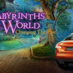 Labyrinths Of The World 3 Changing The Past