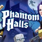 Phantom Halls