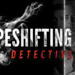 Shapeshifting Detective