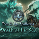 Thea 2 The Shattering Wrath Of The Sea