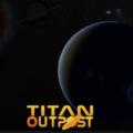 Titan Outpost V1 134