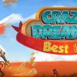 Crazy Dreamz Best