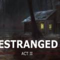 Estranged Act Ii