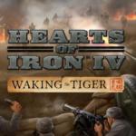 Hearts Iron IV Waking Tiger