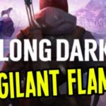 Long Dark Vigilant