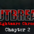 Outbreak Nightmare Chronicles Chapter 2
