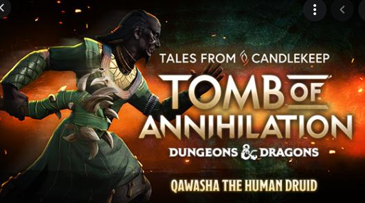 Tales From Candlekeep Qawasha the Human Druid