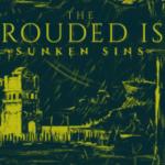 The Shrouded Isle Sunken Sins