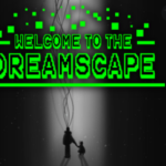 Welcome Dreamscape